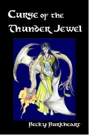 Curse of the Thunder Jewel ebook by Becky Burkheart