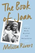 Book of Joan ebook by Melissa Rivers