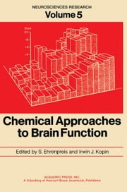 Chemical Approaches to Brain Function ebook by Ehrenpreis, S