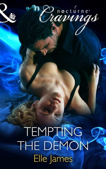Tempting the Demon (Mills & Boon Nocturne Cravings) ebook by Elle James