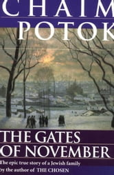 The Gates of November ebook by Chaim Potok,Leonid Slepak,Vladimir Slepak,Alexander Slepak,Maria Slepak