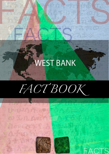 West Bank Fact Book ebook by kartindo.com