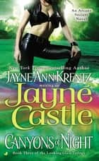 Canyons of Night - Book Three of the Looking Glass Trilogy ebook by Jayne Castle