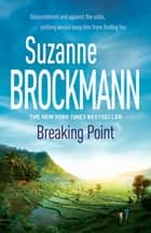 Breaking Point: Troubleshooters 9 - Troubleshooters 9 ebook by Suzanne Brockmann