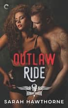 Outlaw Ride ebook by Sarah Hawthorne