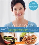 Ellie Krieger's Favorite Vegetarian Recipes: HMH Selects ebook by Ellie Krieger