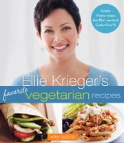 Ellie Krieger's Favorite Vegetarian Recipes: HMH Selects ebook by Kobo.Web.Store.Products.Fields.ContributorFieldViewModel