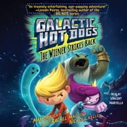 Galactic Hot Dogs 2 - The Wiener Strikes Back audiobook by Max Brallier