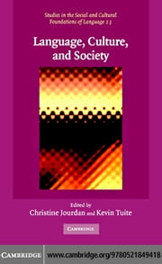 Language, Culture, and Society ebook by Jourdan, Christine