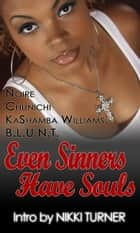 Even Sinners Have Souls ebook by E. N. Joy