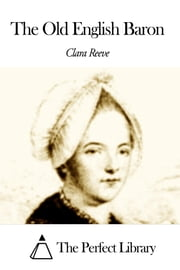 The Old English Baron ebook by Clara Reeve