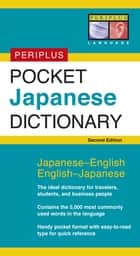 Periplus Pocket Japanese Dictionary - Japanese-English English-Japanese ebook by Yuki Periplus Editors