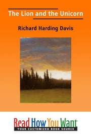 The Lion And The Unicorn ebook by Davis Richard Harding