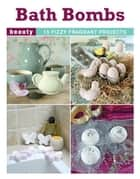 Bath Bombs ebook by Elaine Stavert