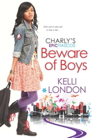 Beware of Boys ebook by Kelli London