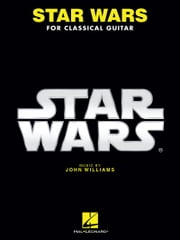 Star Wars for Classical Guitar ebook by John Williams