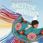 Ancestor Approved: Intertribal Stories for Kids audiobook by Cynthia Leitich Smith