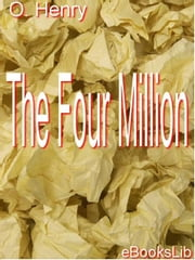 The Four Million ebook by Henry, O