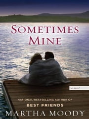 Sometimes Mine ebook by Martha Moody