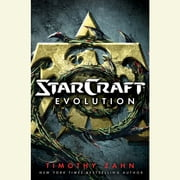 StarCraft: Evolution - A StarCraft Novel audiobook by Timothy Zahn