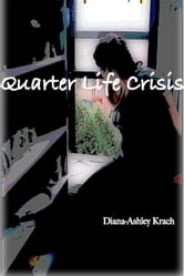 Quarter Life Crisis ebook by Diana-Ashley Krach