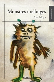 Monstres i rellotges ebook by Ana Moya