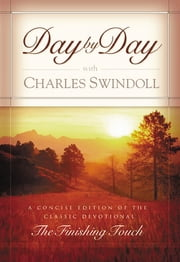 Day by Day with Charles Swindoll ebook by Charles R. Swindoll