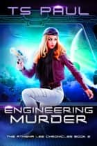 Engineering Murder ebook by T S paul