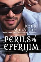 Perils of Effrijim ebook by