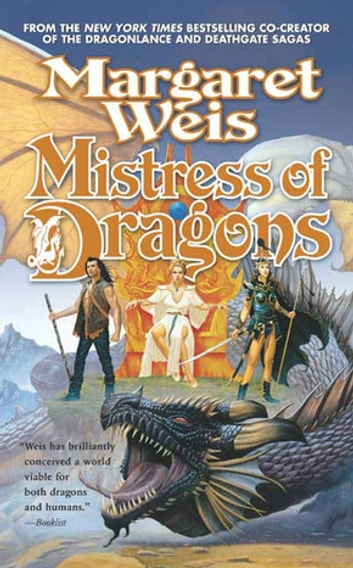 Mistress of Dragons ebook by Margaret Weis
