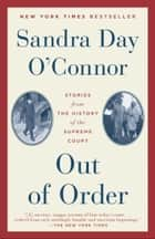 Out of Order ebook by Sandra Day O'Connor