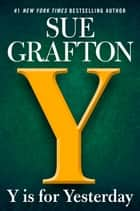 Y is for Yesterday ebook de Sue Grafton