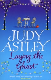 Laying The Ghost ebook by Judy Astley