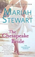 The Chesapeake Bride - A Novel eBook par Mariah Stewart