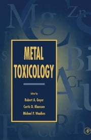 Metal Toxicology: Approaches and Methods ebook by Goyer, Robert A.