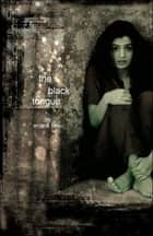 Black Tongue ebook by Anjana Basu