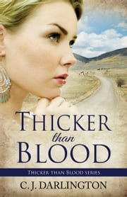Thicker than Blood ebook by C.  J. Darlington