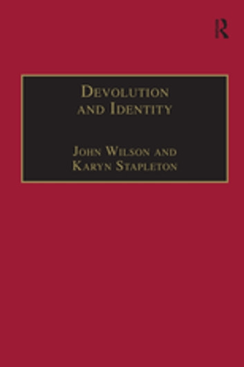 Devolution and Identity ebook by John Wilson