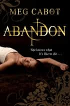 Abandon: Abandon 1 ebook by Meg Cabot