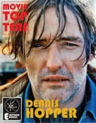 Dennis Hopper ebook by Jack Hunter