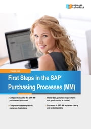 First Steps in the SAP Purchasing Processes (MM) ebook by Claudia Jost