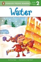Water eBook by Emily Neye, Cindy Revell, Avery Briggs