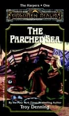 The Parched Sea ebook by Troy Denning