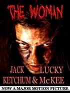 The Woman ebook by Jack Ketchum