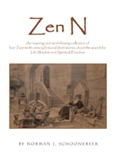 Zen N ebook by Norman J. Schoonebeek