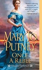 Once a Rebel ebook by Mary Jo Putney