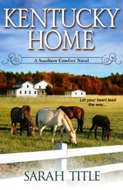 Kentucky Home ebook by Sarah Title