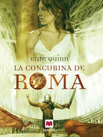 La concubina de Roma ebook by Kate Quinn