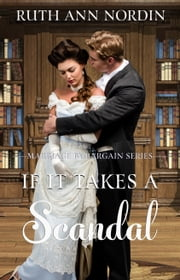 If It Takes A Scandal ebook by Ruth Ann Nordin