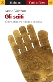 Gli sciiti ebook by Anna, Vanzan